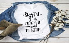 Kiss Me Now Midnight Is past My Bedtime- Svg, Cricut Cut File, Silhouette Cut File, Svg, Png, Jpg